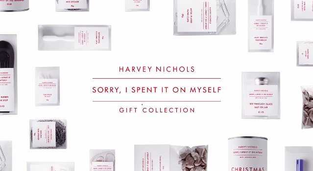 Sorry, I Spent it on Myself/Harvey Nichols